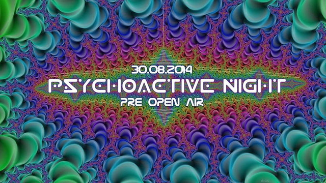 Party Flyer PSYCHOACTIVE NIGHT FREE PRE-OPEN AIR 30 Aug '14, 20:00