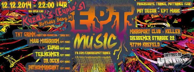 Party Flyer ॐ EPT Music presents: Kuzah's (Eupho) Birthday ॐ 19 Dec '14, 23:00