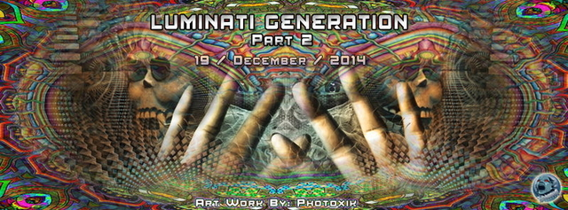 Party Flyer Luminati Generation part2 19 Dec '14, 23:00