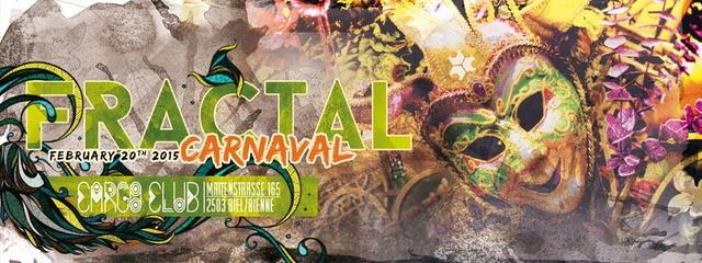 Party Flyer Fractal Carnaval 2 20 Feb '15, 22:00