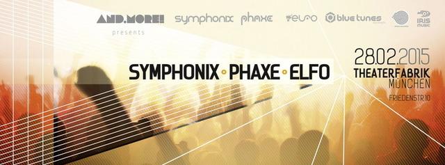 Party Flyer and.more pres. SYMPHONIX, PHAXE, ELFO uvm. 28 Feb '15, 23:00