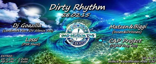 Party Flyer ॐॐॐ Dirty Rhythm ॐॐॐ 28 Feb '15, 23:00