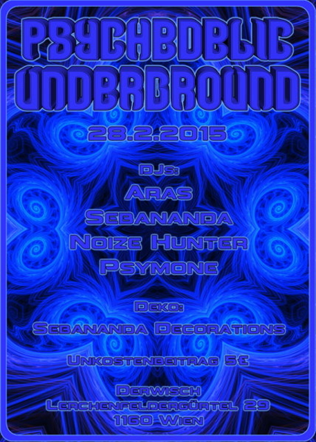 Party Flyer Psychedelic Underground 28 Feb '15, 23:00