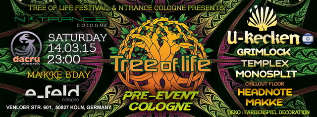 TREE OF LIFE PRE-EVENT COLOGNE 14 Mar '15, 23:00