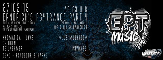 Ernorich's Psytrance ॐ Part 4 ( LABEL NIGHT ) 27 Mar '15, 23:00