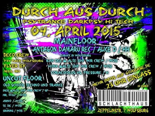 Party Flyer Durch aus DURCH 4 Apr '15, 23:00