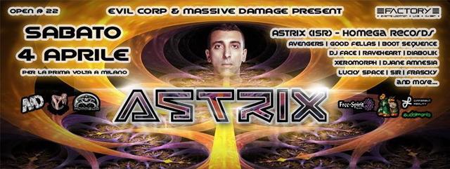 Party Flyer ★ MASSIVE DAMAGE ★ ASTRIX - 4 APRILE 2015_ MILANO ★ PRESENTED BY EVIL CORP ★ 4 Apr '15, 22:00
