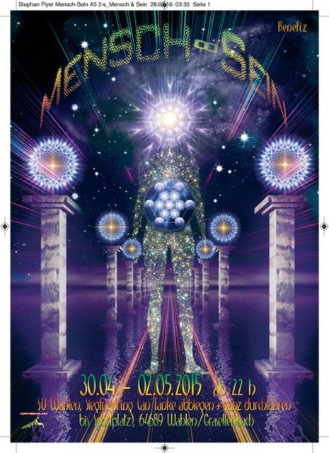 Party Flyer Mensch - Sein (by Galactic Spirit Family ) Benefiz Festival 30 Apr '15, 22:00