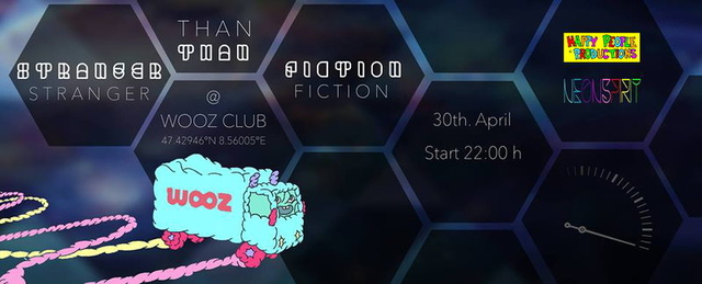 Party Flyer STRANGER THAN FICTION | VAISHIYAS, SUSPECT ONE, KAYLEE, ADRIEN, CHIPE, NOELITO a 30 Apr '15, 22:00