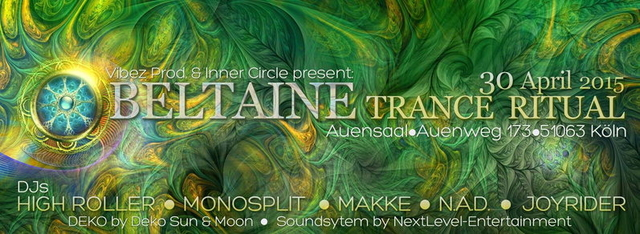 Party Flyer Vibez & Inner Circle present: Beltaine Trance Ritual 2015 30 Apr '15, 23:00