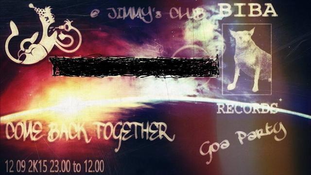 Party Flyer COME BACK GOA PARTY 12 Sep '15, 22:00