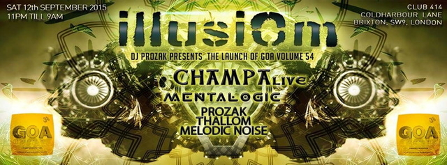 Party Flyer ILLUSIOM Presents: Goa Vol 55 Album Launch Party 12 Sep '15, 23:00