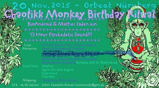 Chaotikk Monkey Birthday Ritual 20 Nov '15, 22:00