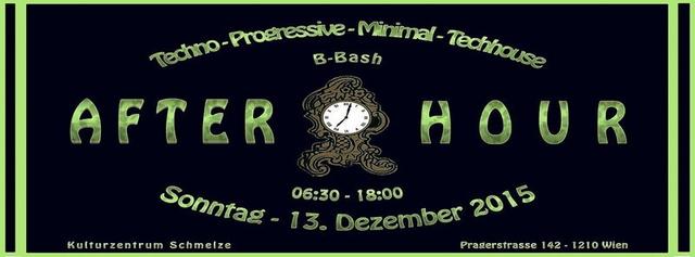 Party Flyer AFTERHOUR B-BASH ♫ ♪♫ Sonntag von 06:30 bis 18:00 Uhr 13 Dec '15, 06:30