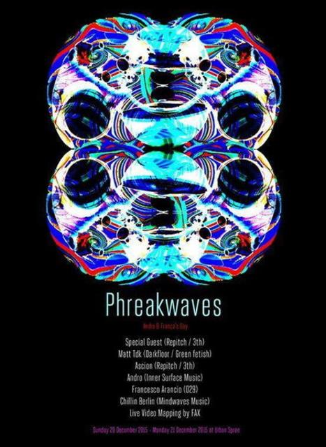 Party Flyer Phreakwaves_UNLIMITED 33f X 37A 20 Dec '15, 21:00