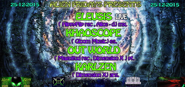"""ALIEN FRIDAYS Presents - """" BEYOND SPACE AND TIME """" 25 Dec '15, 23:30"""