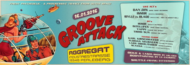 Party Flyer GROOVE ATTACK @ AGGREGAT PERLEBERG 16 Jan '16, 23:00