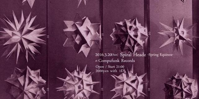 Party Flyer Spiral Headz ~Spring Equinox~ 20 Mar '16, 21:00