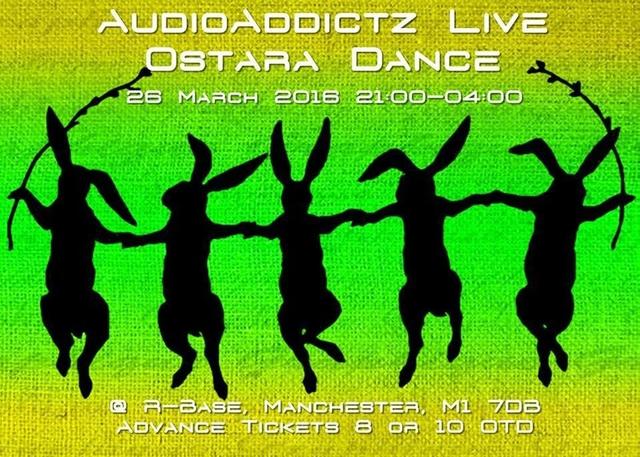 AudioAddictz Live - Ostara Dance 26 Mar '16, 21:00