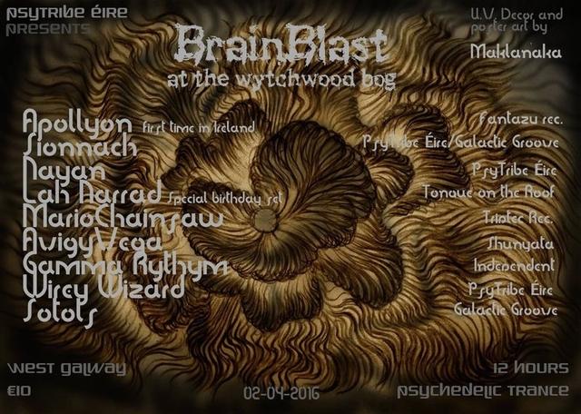 Party Flyer BrainBlast at the wychwood bog 2 Apr '16, 22:00