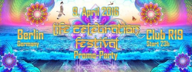 Party Flyer Life Celebration Teaser Berlin - Sunday Rotation meets Life Celebration Festival 9 Apr '16, 23:00