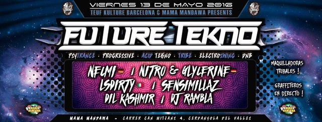 Party Flyer 13/05 ★ Teuf Kulture Party ★ Future Tekno ★ Special Guest: Necmi · Nitro & Glyce 13 May '16, 23:30