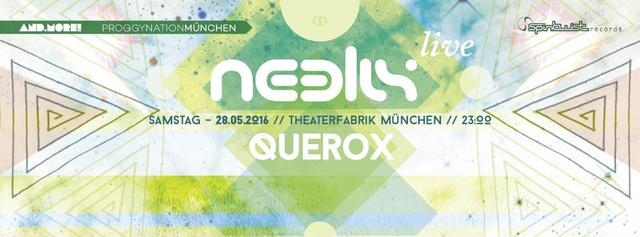 Proggynation München pres. Neelix Live [Spintwist Rec.] Querox Live 28 May '16, 23:00