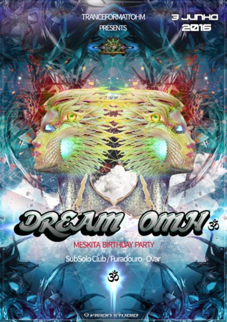 Party Flyer DREAM OHM 3ª EDIÇÃO ''Meskita Bday'' 3 Jun '16, 23:30