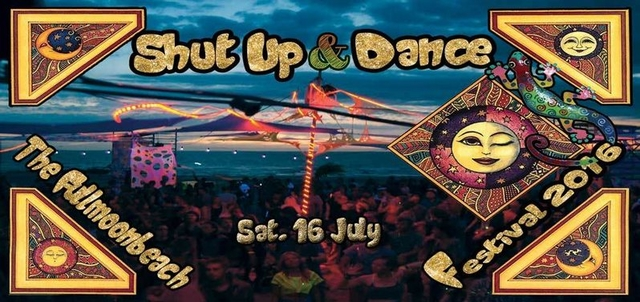 Party Flyer Fullmoonbeachfestival2016 by Shut Up & Dance 16 Jul '16, 19:00