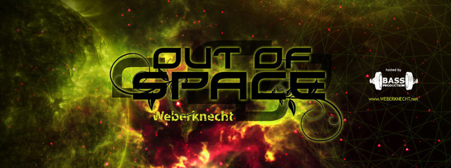 Party Flyer Out Of Space @ Weberknecht 4 Aug '16, 22:00