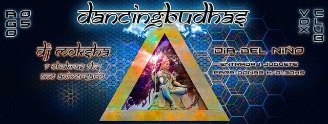 Party Flyer Dancing Budhas features Dj Moksha 7 Chakras 7hs Aniversary 5 Aug '16, 23:30
