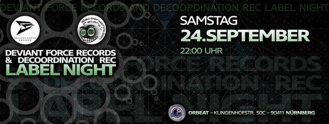Deviant Force Records and Decoordination Rec Label Night 24 Sep '16, 22:00