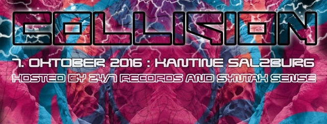 Party Flyer COLLISION BY 24/7-RECORDS & SYNTAX SENSE 7 Oct '16, 22:00