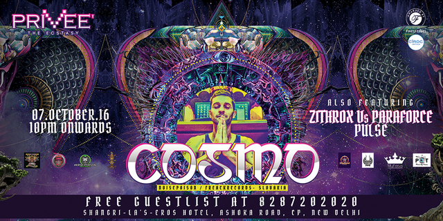 Party Flyer Cosmo + Paraforce + Zithrox @ Privee (New Delhi) 7 Oct '16, 22:00