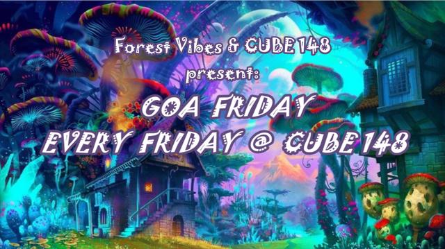 Party Flyer GOA FRIDAY @ CUBE148 7 Oct '16, 22:00