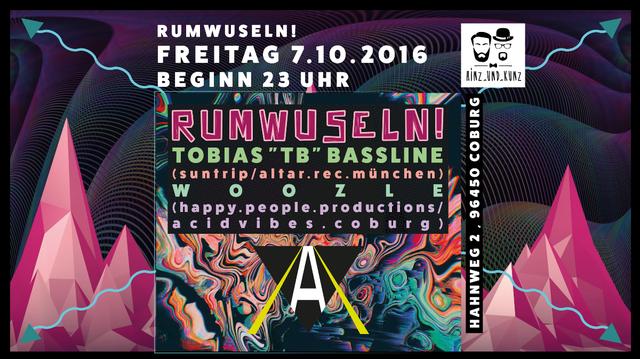 Party Flyer RUMWUSELN! /w Tobias 'TB' Bassline + Woozle 7 Oct '16, 23:00