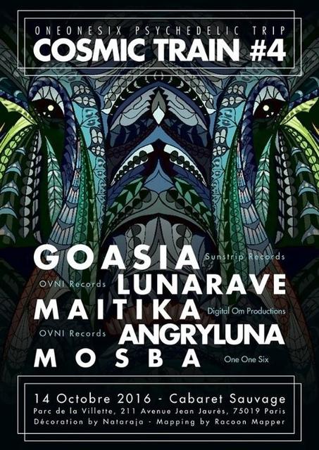 Party Flyer Cosmic Train #4 w/ Goasia LunaRave Maïtika AngryLuna Mosba @Cabaret Sauvage 14 Oct '16, 23:30