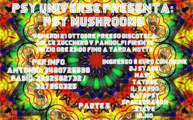 Party Flyer PSY MUSHROOMS parte quinta 21 Oct '16, 23:00