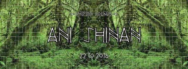 Party Flyer Shipibo Sounds presents: Ani Shinan II 22 Oct '16, 22:00