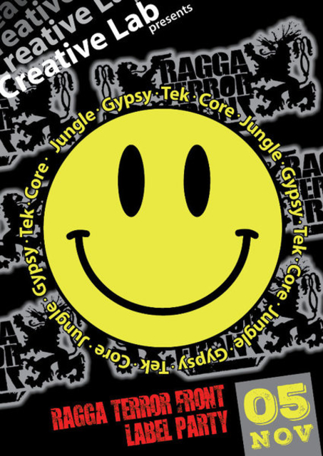 Creative Lab Presents: Ragga Terror Front Label Party 5 Nov '16, 23:30