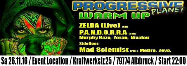 Party Flyer PROGRESSIVE PLANAT 4 WarmUp *near Bodensee* 26 Nov '16, 22:00