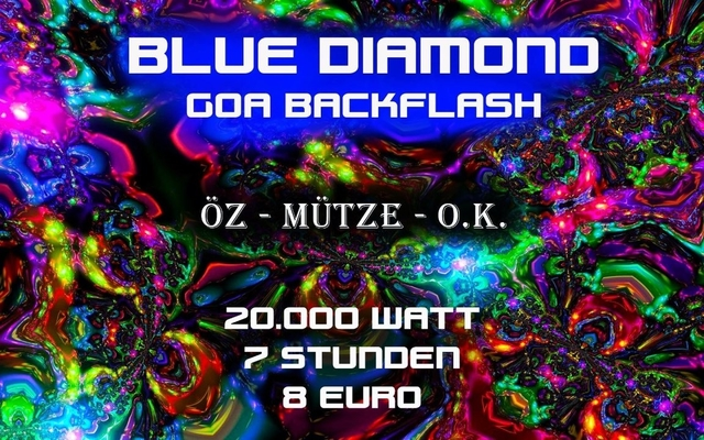 Party Flyer Blue Diamond - Goa Backflash - ÖZ / MÜTZE / O.K. 13 Jan '17, 01:00