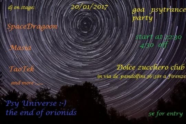 Party Flyer Psy universe :-(the end of orionids 20 Jan '17, 22:00