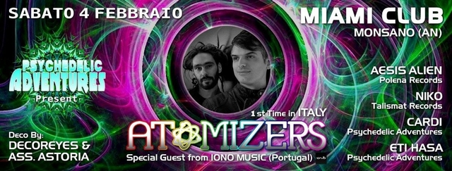 Party Flyer ॐ PSYCHEDELIC ADVENTURES ॐ presents 1st TIME in ITALY... ATOMIZERS 4 Feb '17, 23:00