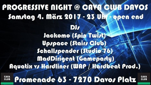 Party Flyer Progressiv Night@Cava Club Davos 4 Mar '17, 23:00