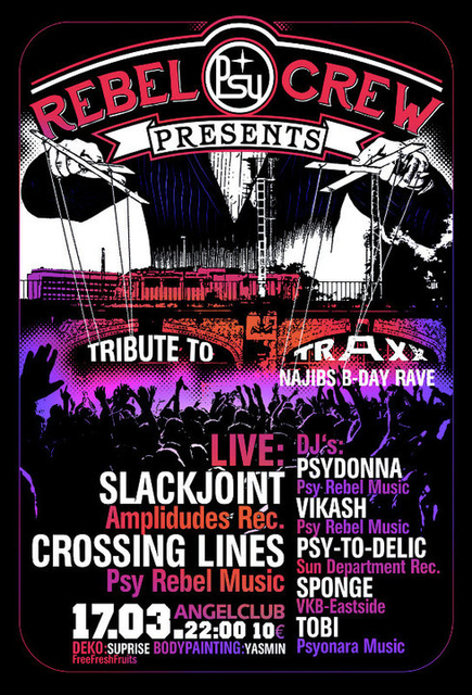 Party Flyer ★ ★ ★ PSY REBEL Present's: Najibs b-day speciale - a Tribute to TRAXX ★ ★ ★ 17 Mar '17, 23:00