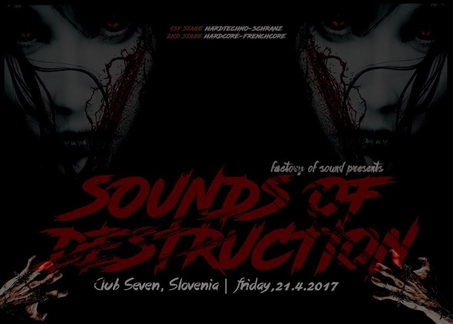 Party Flyer Sounds Of Destruction (2 dance floors - HT&HC) + after party 21 Apr '17, 22:00