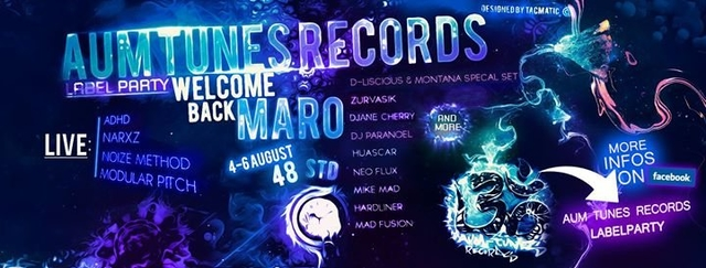 Party Flyer •°ॐ AUM-Tunes Records Labelparty (Welcome back Maro) •°ॐ 4 Aug '17, 21:00