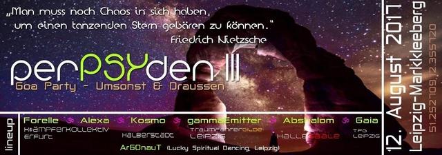 ॐ PerPSYden III ॐ Goa open air ॐ - bei Wind und Wetter ;) 12 Aug '17, 16:00