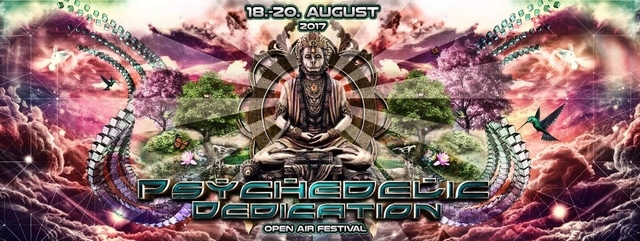 Psychedelic Dedication Open Air Festival 2017 18 Aug '17, 18:00